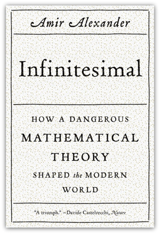 "Image of the book cover of ""Infinitesimal"" by Amir Alexander"